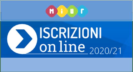 Iscrizioni On line alle Scuole di ogni ordine e grado per anno scolastico 2020/2021