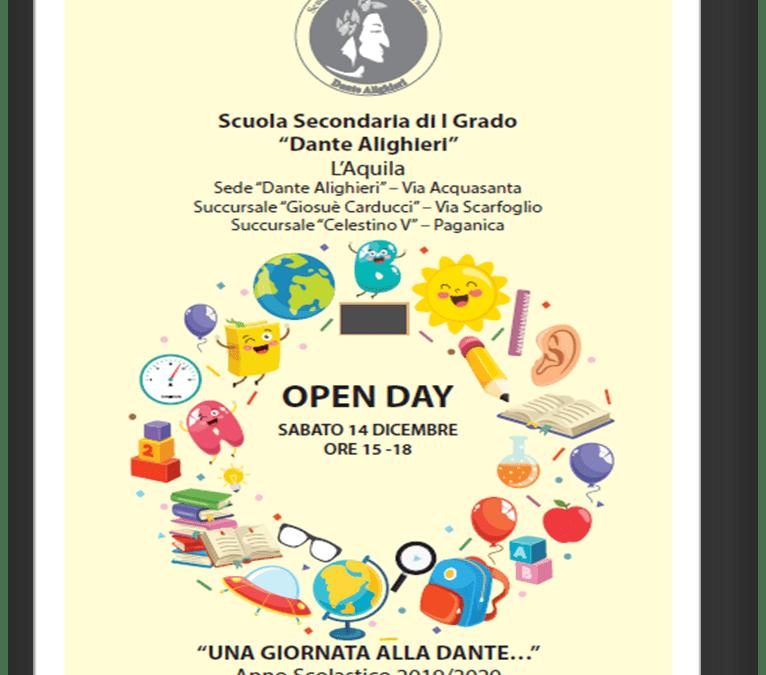 """OPEN DAY SABATO 14 DICEMBRE ORE 15 -18 """"UNA GIORNATA ALLA DANTE…"""" Anno Scolastico 2019/2020"""